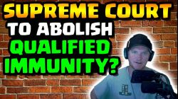 QUALIFIED IMMUNITY TO BE RECONSIDERED BY SUPREME COURT!