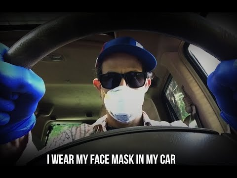 I Wear My Face Mask in the Car