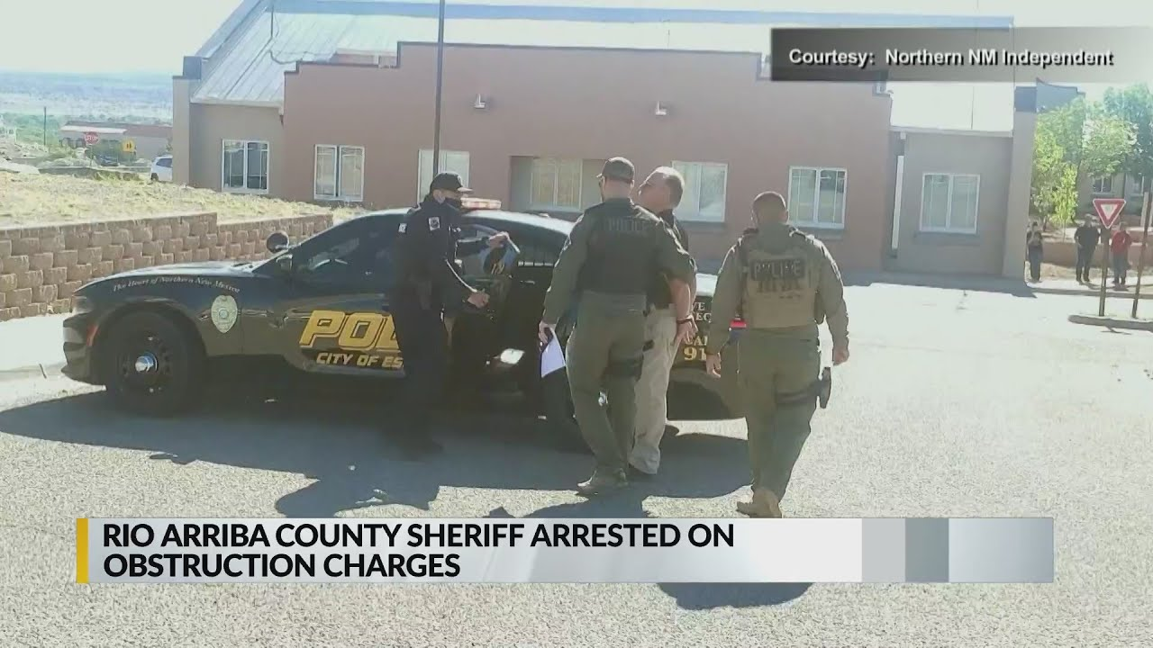 Rio Arriba County sheriff arrested for not complying with search warrant